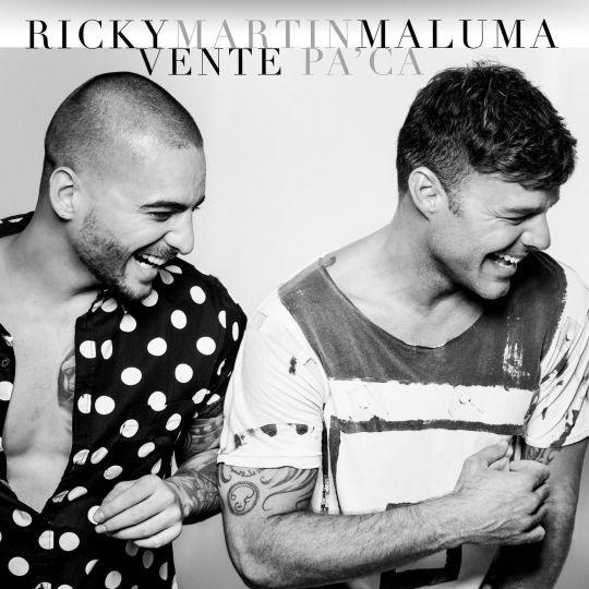 Coverafbeelding Vente Pa' Ca - Ricky Martin & Maluma