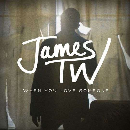 Coverafbeelding James TW - When you love someone