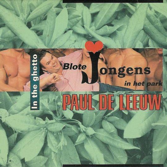 Coverafbeelding Blote Jongens In Het Park/ In The Ghetto - Paul De Leeuw/ Bob De Rooy