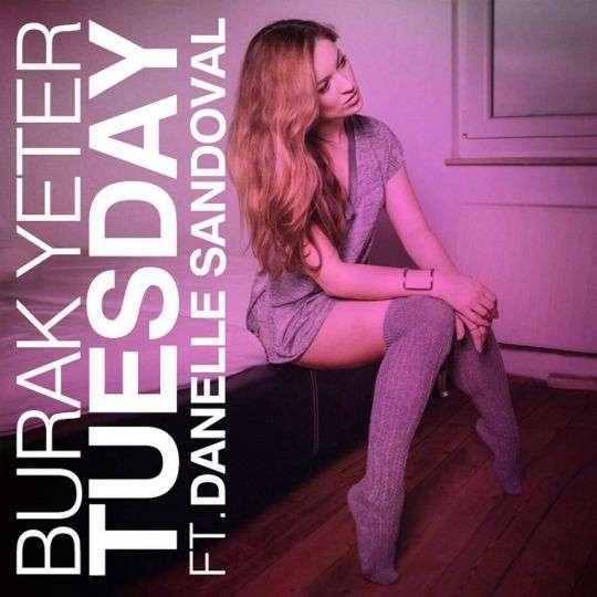 Coverafbeelding Burak Yeter ft. Danelle Sandoval - Tuesday
