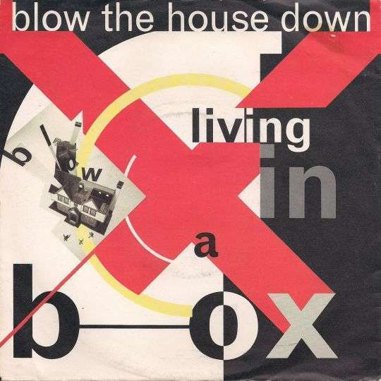 Coverafbeelding Blow The House Down - Living In A Box