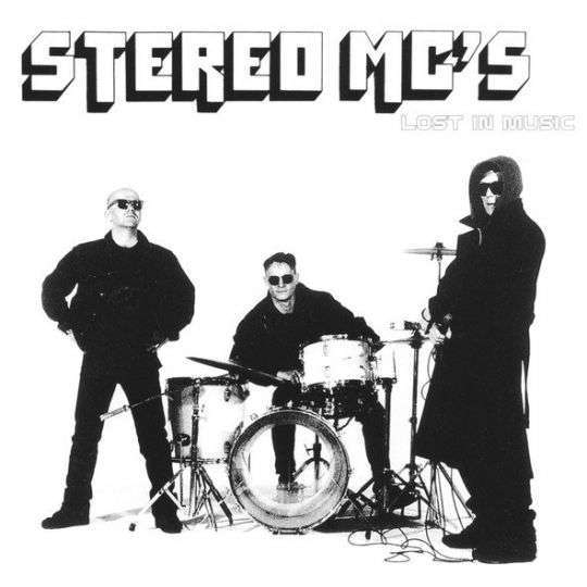 Coverafbeelding Stereo MC's - Lost In Music