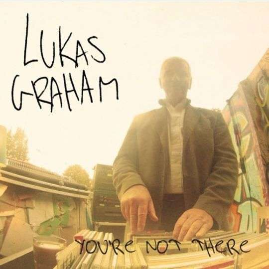 Coverafbeelding You're Not There - Lukas Graham