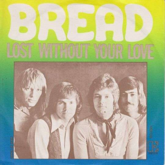 Coverafbeelding Lost Without Your Love - Bread