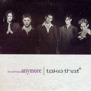 Coverafbeelding Love Ain't Here Anymore - Take That