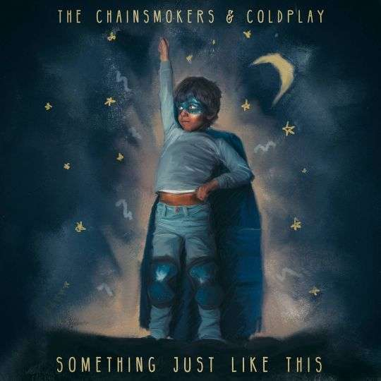 Coverafbeelding The Chainsmokers & Coldplay - Something just like this