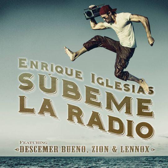 Coverafbeelding Súbeme La Radio - Enrique Iglesias Featuring Descemer Bueno, Zion & Lennox