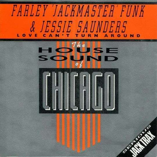 Coverafbeelding Farley 'Jackmaster' Funk & Jessie Saunders - Love Can't Turn Around