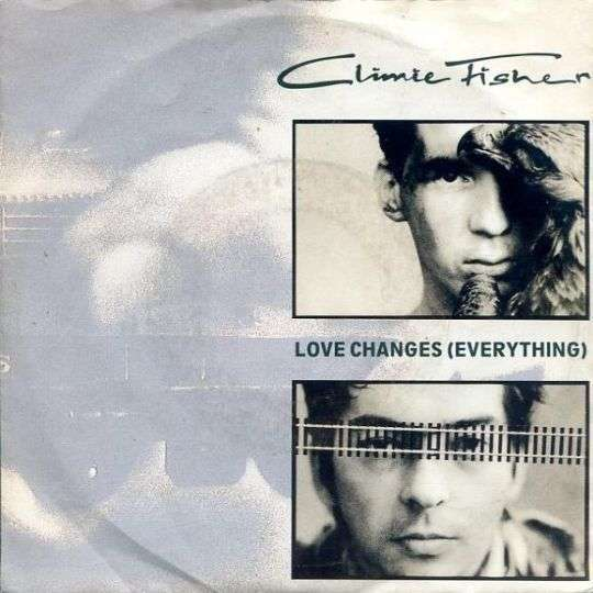 Coverafbeelding Love Changes (Everything) - Climie Fisher