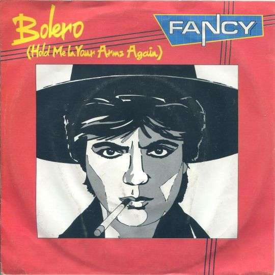 Coverafbeelding Fancy ((DEU)) - Bolero (Hold Me In Your Arms Again)