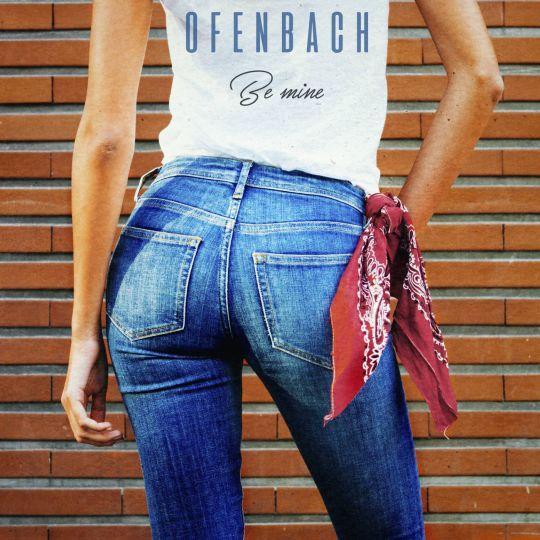 Coverafbeelding Be Mine - Ofenbach