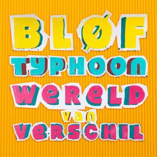 Coverafbeelding Wereld Van Verschil - Bløf & Typhoon