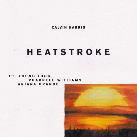 Coverafbeelding Calvin Harris ft. Young Thug & Pharrell Williams & Ariana Grande - Heatstroke