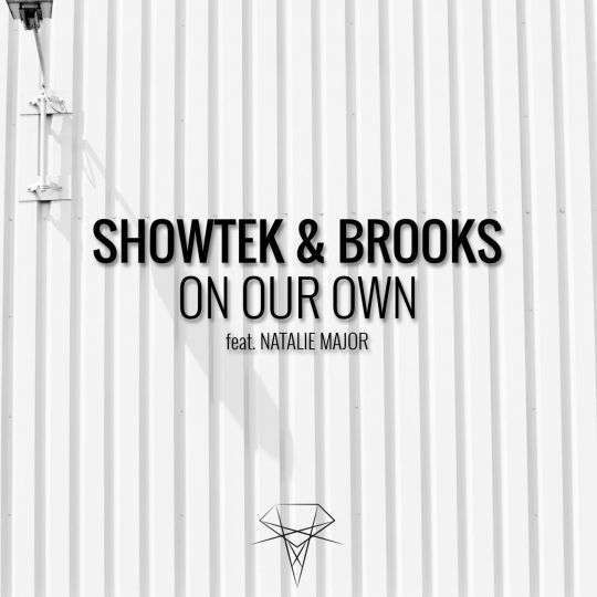 Coverafbeelding Showtek & Brooks feat. Natalie Major - On our own