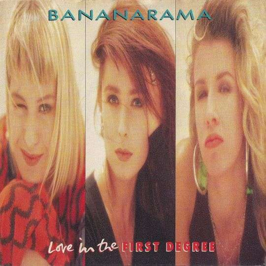 Coverafbeelding Love In The First Degree - Bananarama