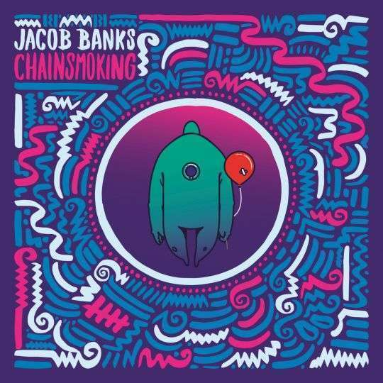 Coverafbeelding Chainsmoking - Jacob Banks