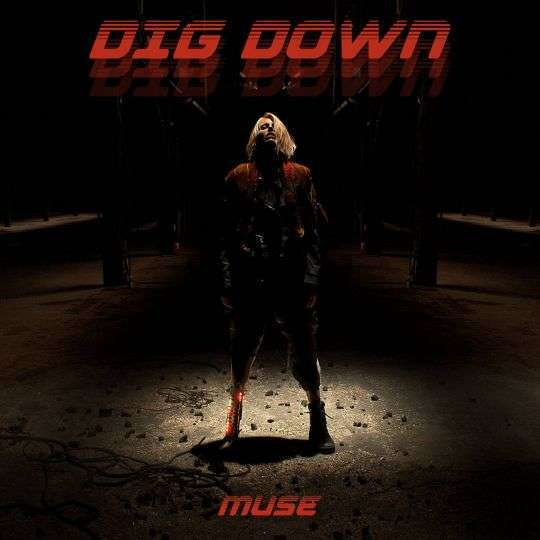 Coverafbeelding Dig Down - Muse