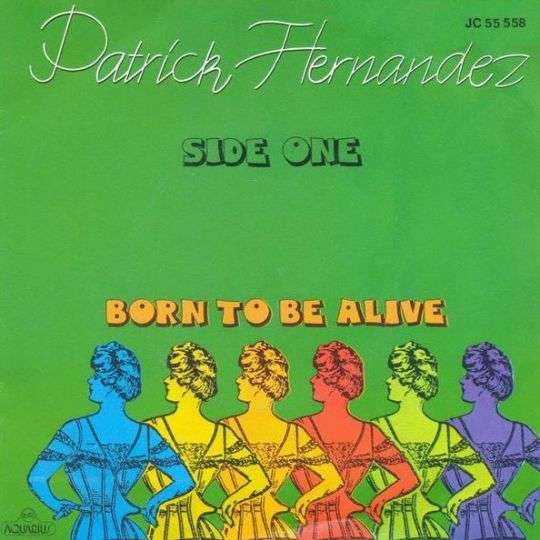 Coverafbeelding Born To Be Alive - Patrick Hernandez