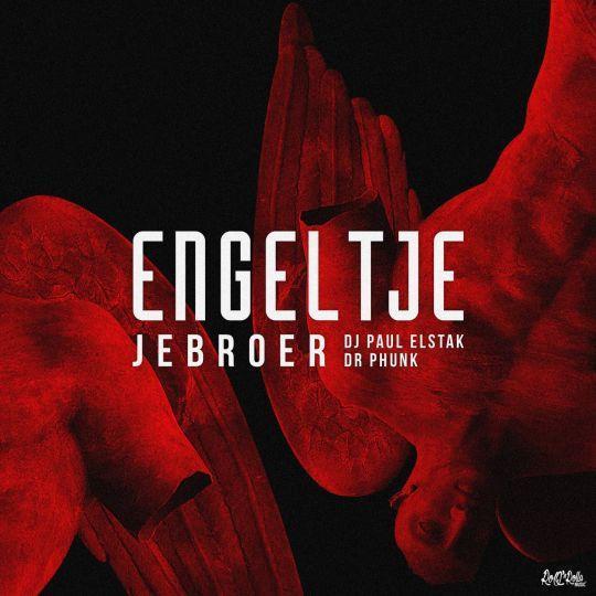 Coverafbeelding Engeltje - Jebroer & Dj Paul Elstak & Dr Phunk