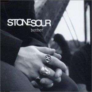 Coverafbeelding Bother - Stone Sour