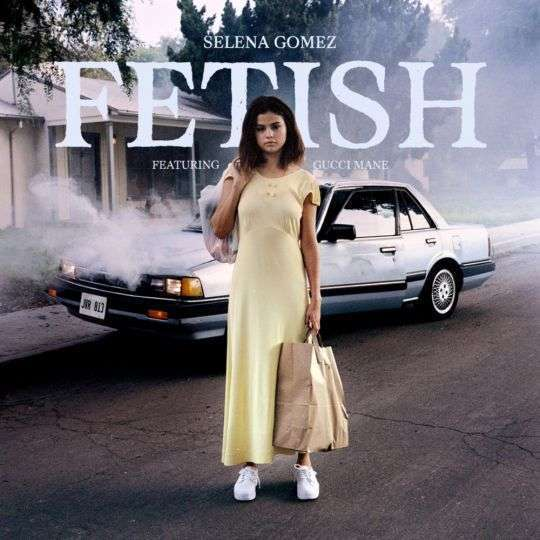 Coverafbeelding Selena Gomez feat. Gucci Mane - Fetish