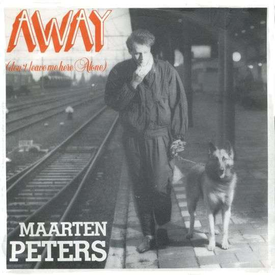 Coverafbeelding Away (Don't Leave Me Here Alone) - Maarten Peters