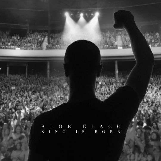 Coverafbeelding King Is Born - Aloe Blacc
