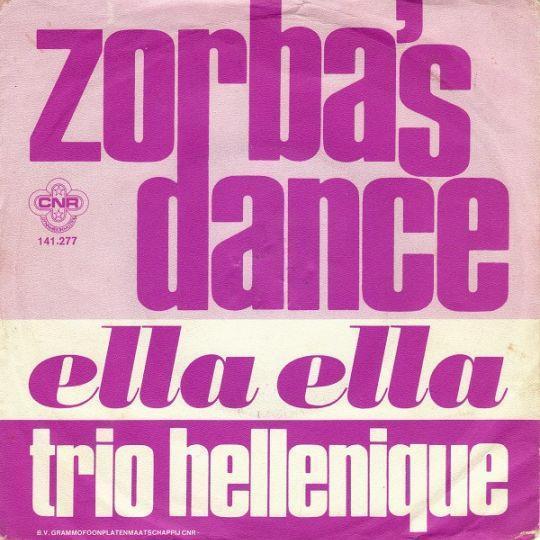 Coverafbeelding La Danse De Zorba ((1965)) / Zorba Le Grec ((1965)) / Zorba De Griek ((1965)) / Zorba's Dance ((1974)) - Trio Hellenique / Duo Acropolis / Mikis Theodorakis / Trio Hellenique