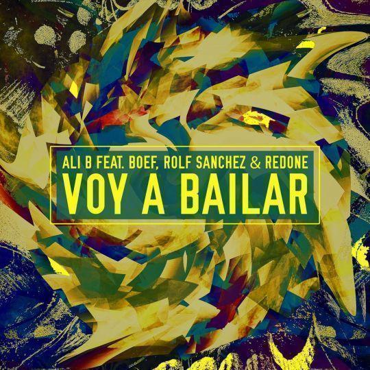 Coverafbeelding Voy A Bailar - Ali B Feat. Boef, Rolf Sanchez & Redone