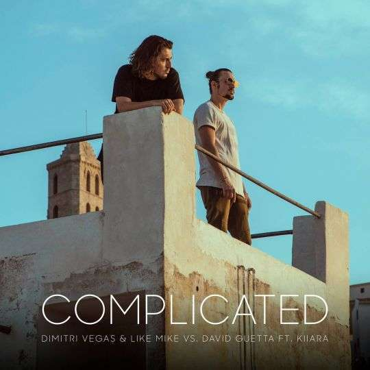 Coverafbeelding Complicated - Dimitri Vegas & Like Mike Vs. David Guetta Ft. Kiiara