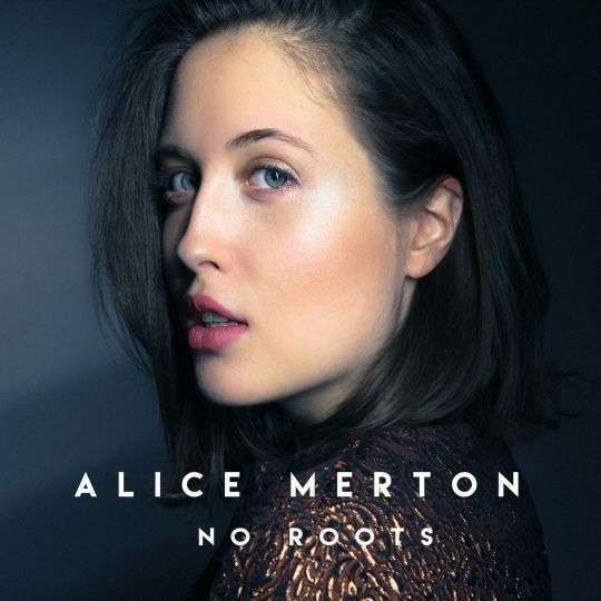 Coverafbeelding No Roots - Alice Merton