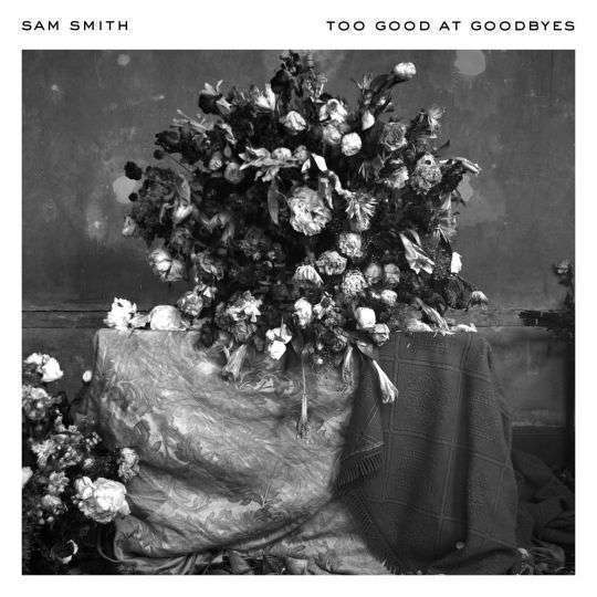 Coverafbeelding Too Good At Goodbyes - Sam Smith