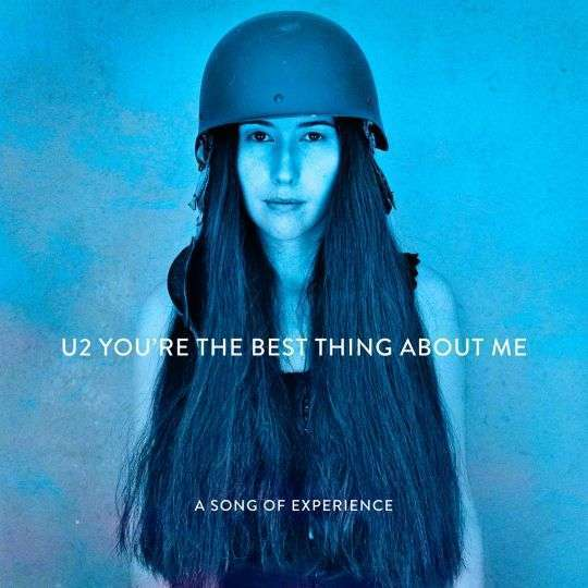Coverafbeelding You're The Best Thing About Me - A Song Of Experience - U2