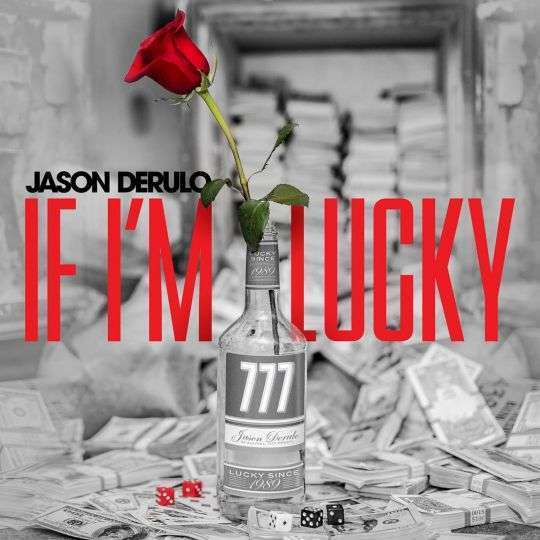 Coverafbeelding If I'm Lucky - Jason Derulo