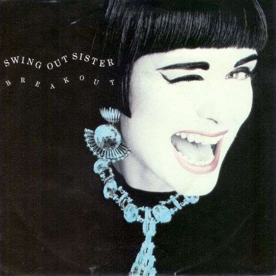 Coverafbeelding Breakout - Swing Out Sister