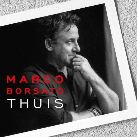 Coverafbeelding Thuis - Marco Borsato