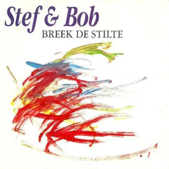 Coverafbeelding Breek De Stilte - Stef & Bob