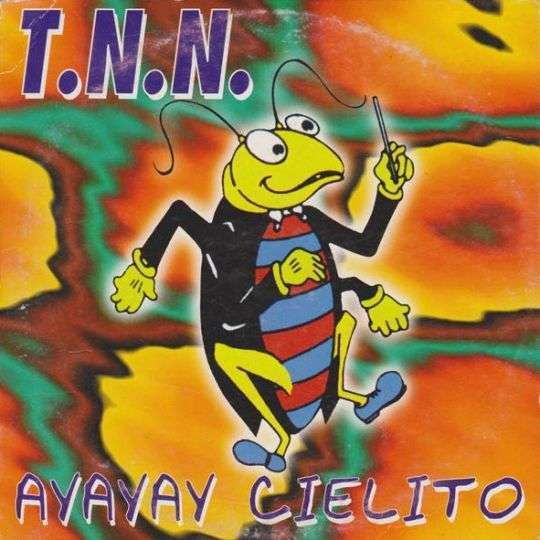 Coverafbeelding T.N.N. - Ayayay Cielito