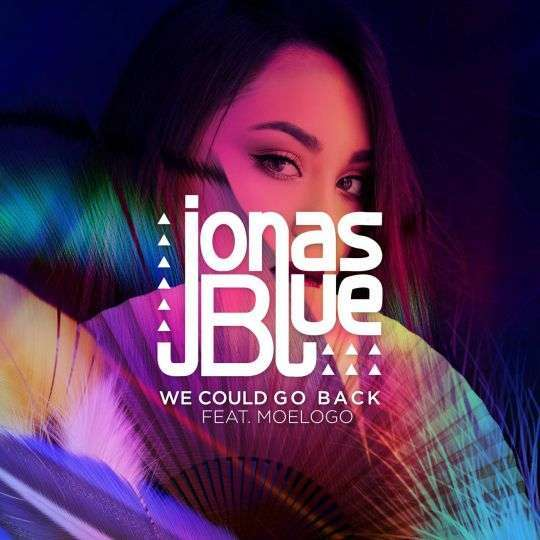 Coverafbeelding We Could Go Back - Jonas Blue Feat. Moelogo