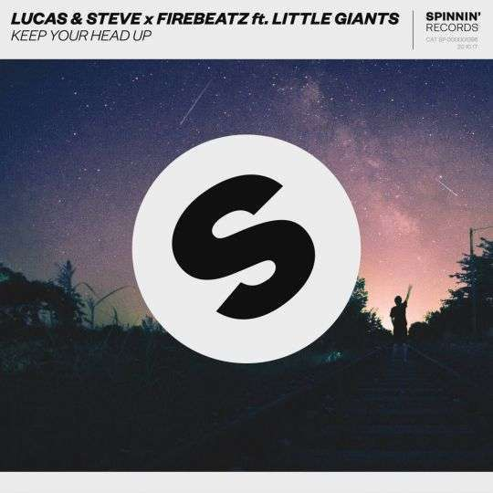 Coverafbeelding Lucas & Steve x Firebeatz ft. Little Giants - Keep your head up