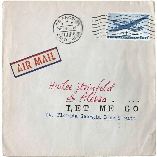 Coverafbeelding Let Me Go - Hailee Steinfeld & Alesso Ft. Florida Georgia Line & Watt
