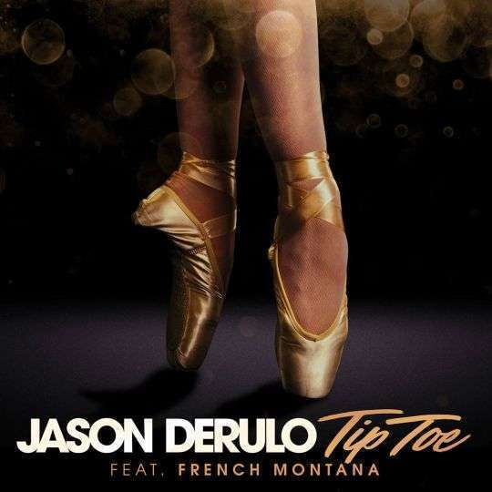 Coverafbeelding Jason Derulo feat. French Montana - Tip toe