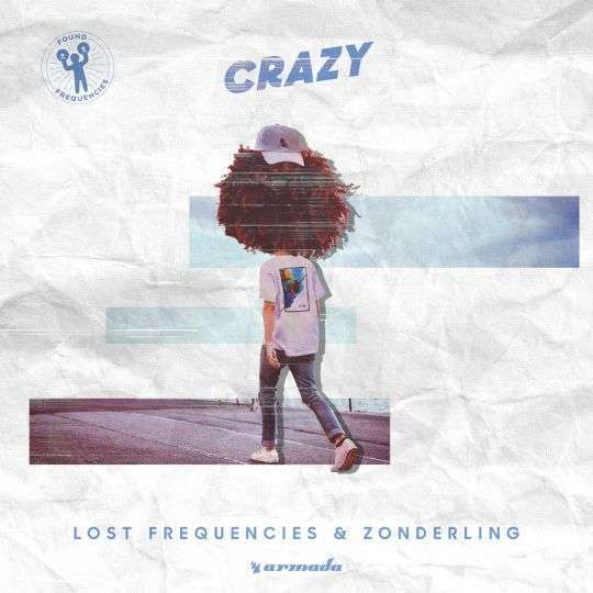Coverafbeelding Crazy - Lost Frequencies & Zonderling