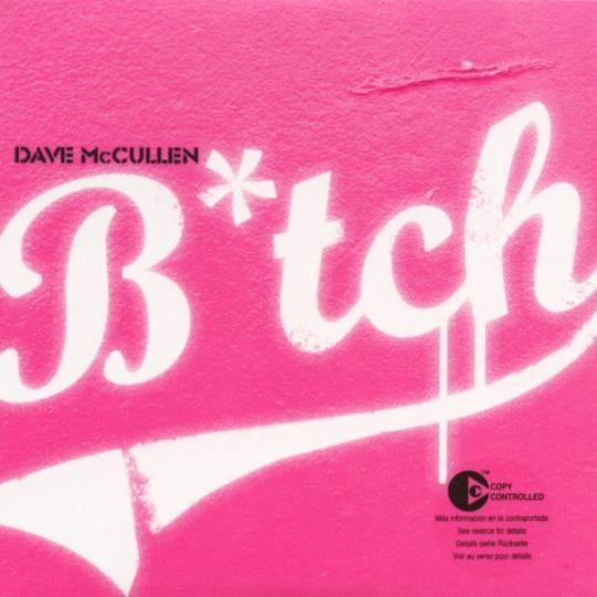Coverafbeelding Dave McCullen - B*tch