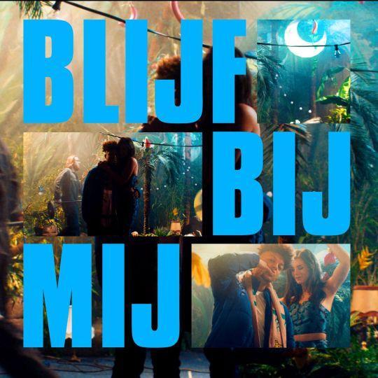 Coverafbeelding Blijf Bij Mij - Ronnie Flex Feat. Maan