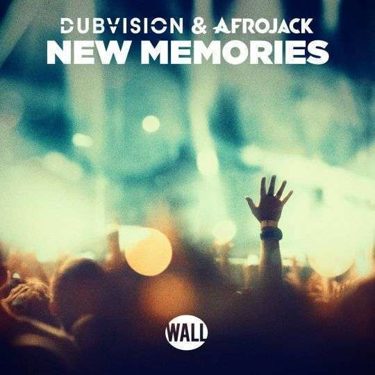 Coverafbeelding DubVision & Afrojack - New memories