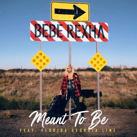 Coverafbeelding Bebe Rexha feat. Florida Georgia Line - Meant to be