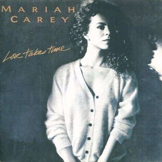 Coverafbeelding Love Takes Time - Mariah Carey