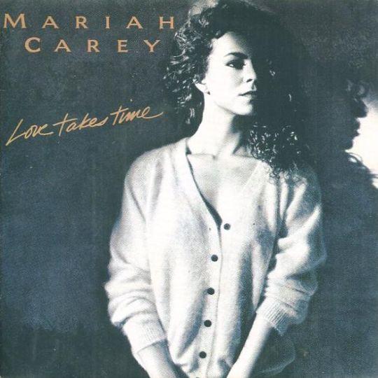 Coverafbeelding Love Takes Time - Mariah Carey