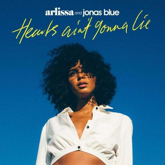 Coverafbeelding Hearts Ain't Gonna Lie - Arlissa And Jonas Blue
